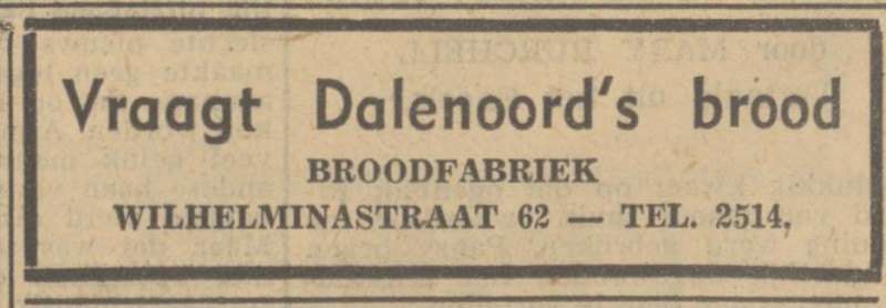 Wilhelminastraat 62 Broodfabriek Dalenoord advertentie Tubantia 14-9-1949.jpg